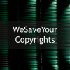 Wesaveyourcopyrights