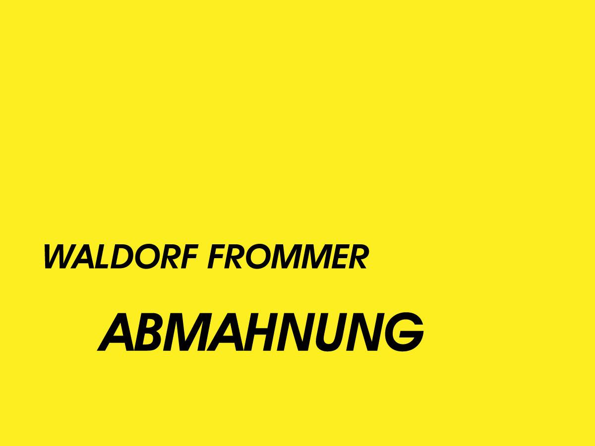 Waldorf Frommer Gerichtsverfahren